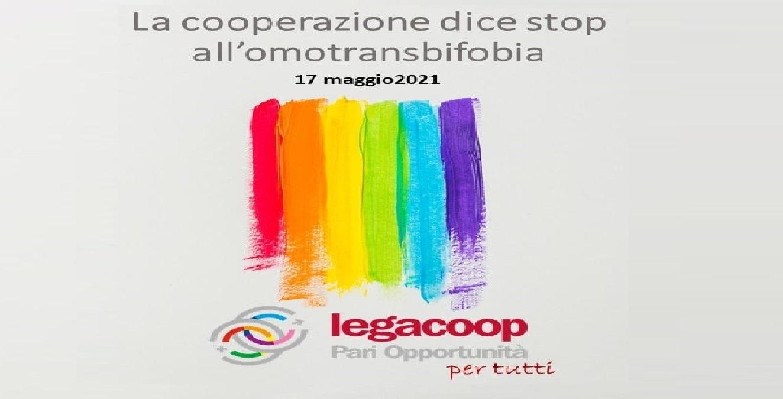 Legacoop dice no all'#omotransfobia e a tutte le forme di discriminazione di #genere