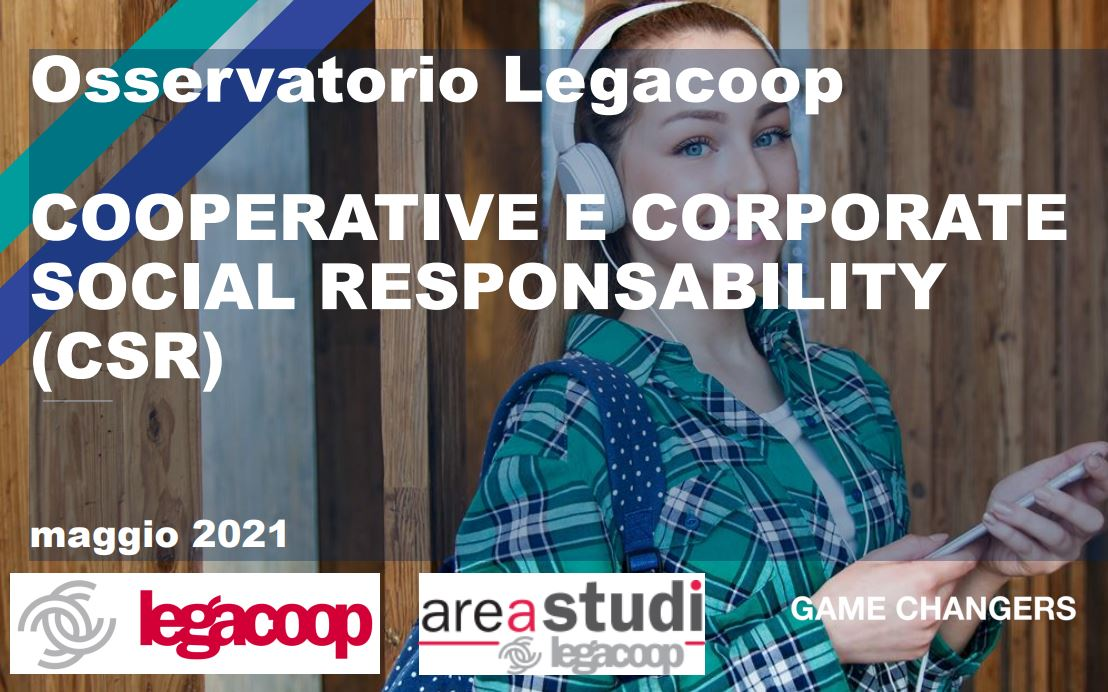 Osservatorio Legacoop COOPERATIVE E CORPORATE SOCIAL RESPONSABILITY (CSR)